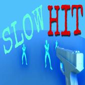 Slow Hit 0.1