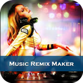 Music Remix Maker 1.0