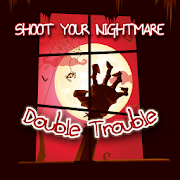 Shoot Your Nightmare Chapter 2 1.1