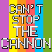 Can't Stop The Cannon 1.0.1