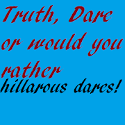 Truth, Dare + Would You Rather! 6.0