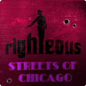 Righteous: Streets of Chicago 1.15