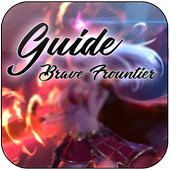 Guide Brave Frontier 1.1