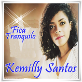 Kemilly Santos - Fica Tranquilo 2017 1.1