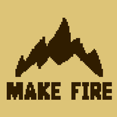 Make Fire 1.0