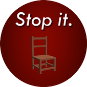 Stop it. (Chair Edition) 0.1