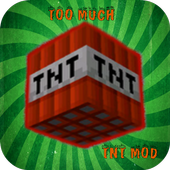 Too much TNT mod for mcpe 1.0