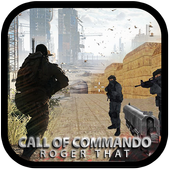 Call Of Commando-Roger That 1.0