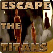 Escape the Titans