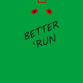 Better Run 1.0