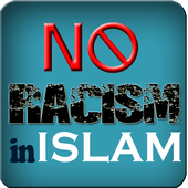 No Racism In Islam 1.0