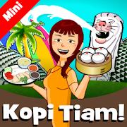 Kopi Tiam Mini - Cooking Asia!Afzainizam ZahariStrategy