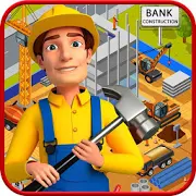 Bank Construction & Repair - Builder Game 1.0.1