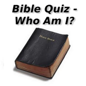 Bible Quiz - Who Am I? 20150416-BibleQuizWhoAmI