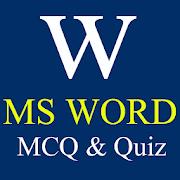 MS WORD MCQ & QUIZ 1.0