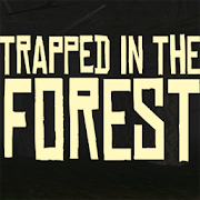 Trapped in the Forest 3.0