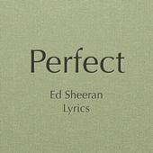 Perfect Lyrics 1.0