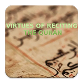 Virtues of reciting the Quran 1.0