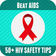Beat AIDS - 50+ Tips for HIV prevention 5.3.1
