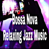 Bossa Nova & Relaxing Jazz Music 1.0