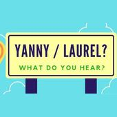Yanny or Laurel ? What do you hear 1.0