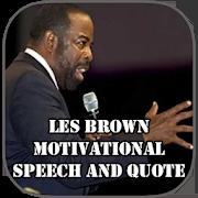 Les Brown Motivation Speech 3.0