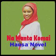 Na Manta Komai - Hausa Novel 7 1 APK Download - Android Books