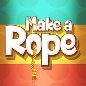Make a Rope