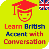 Learn British Accent with Conversation British Accent