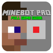 Guide Minebot for Minecraft PE 1.2