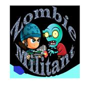 Zombie Militant 2.0