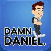 Damn Daniel. 1.0