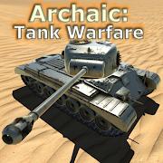 Archaic: Tank Warfare 2.05