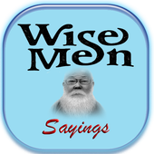 Wise Man Sayings 2.0