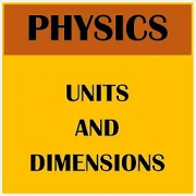 Physics Units And Dimensions 1.2.1