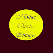 Best Mother Quotes Wallpapers 2.0