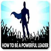 How to Be a Leader 1.0