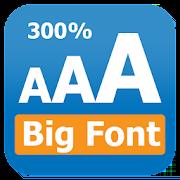 Big Font - Change Font Size - Larger Font 2.0