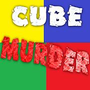 Cube Murder 1.5