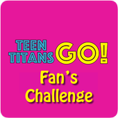 Teens Titans Fan Challenge 1.0