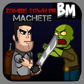 Zombie Town PR - Machete! 1.7