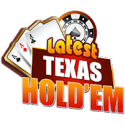 Latest Texas Hold'em (Unreleased)