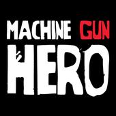 Machine Gun Hero