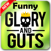 Funny Glory and Guts 1.8
