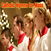 Best Catholic Hymns for Mass 1.0