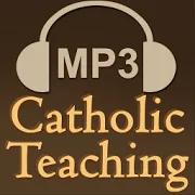 Catholic Teaching & Education Audio Collection 3.13