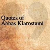 Quotes of Abbas Kiarostami