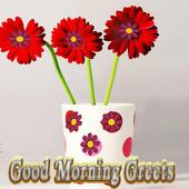 Good Morning Greets 1.1