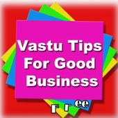 Vastu Tips For Good Business 2.0