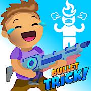 Bullet Trick 1.0